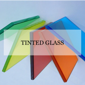 Tinted Glass
